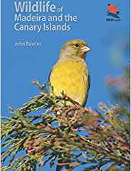 Wildlife of Madeira and the Canary Islands by John Bowler
