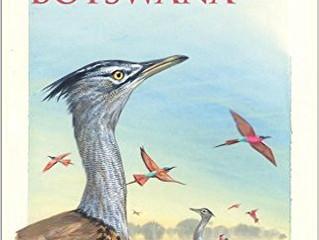 Birds of Botswana by Peter Hancock & Ingrid Weiersbye