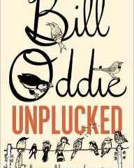 Bill Oddie   Unplucked by Bill Oddie