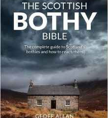 The Scottish Bothy Bible by Geoff Alan