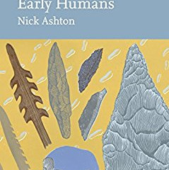 Early Humans by Nick Ashton