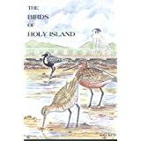 The Birds of Holy Island by Ian Kerr