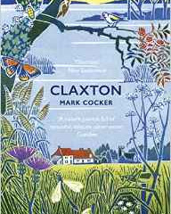 Claxton – Field Notes from a small planet by Mark Cocker