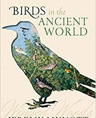 Birds of the Ancient World by Jeremy Mynott