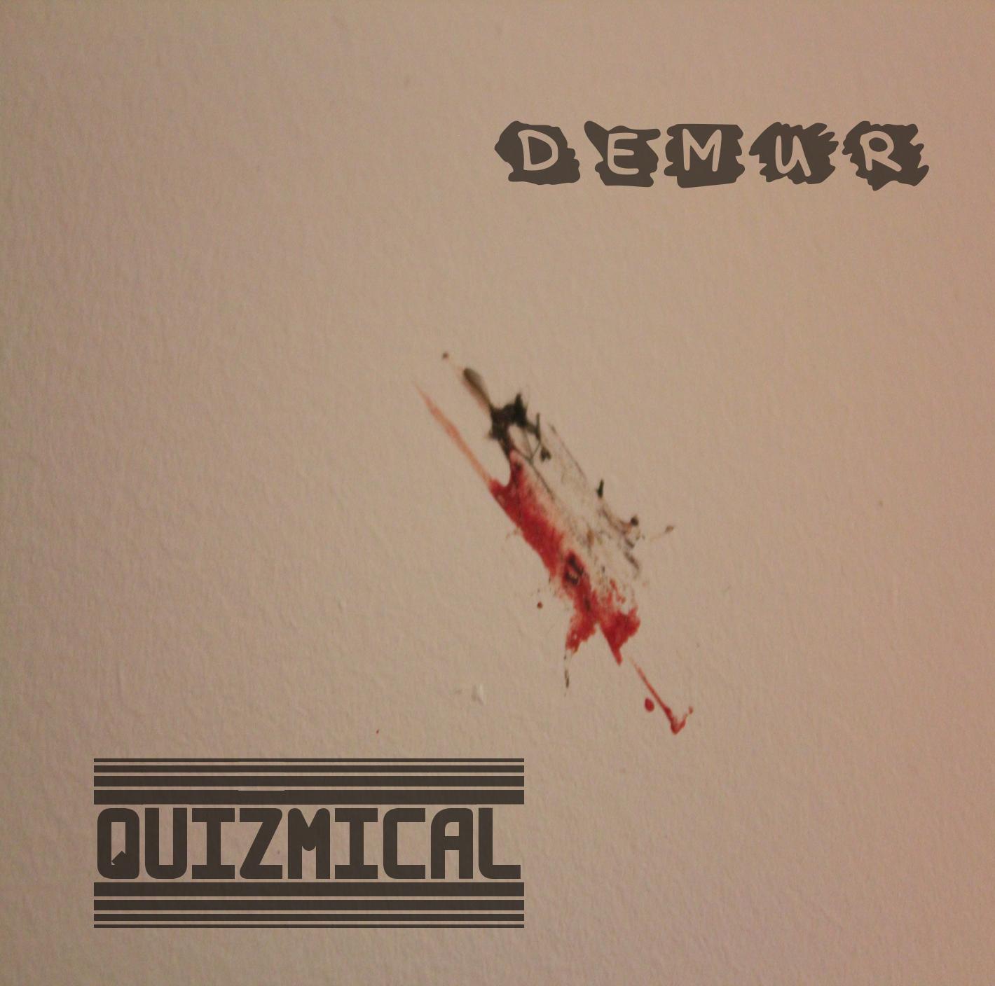 DEMUR EP - QUIZMICAL