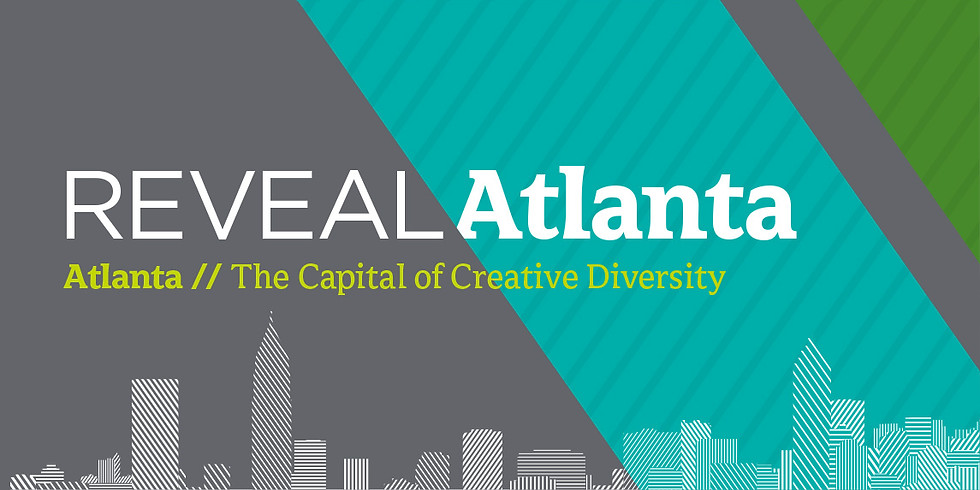 Reveal/Atlanta