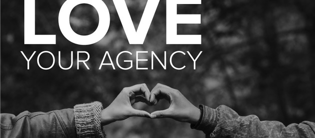 Why you should love your agency