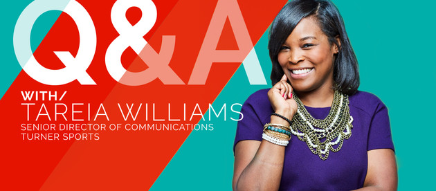 Q&A WITH/Tareia Williams, Sr. Director Communications at Turner Sports || The 2020 No One Saw Coming