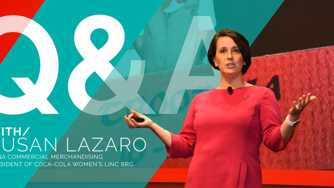 Q&A WITH/Susan Lazaro of Coca-Cola North America || The Importance of a Strong Personal Brand