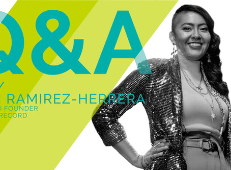 Q/A WITH/Samantha Ramirez-Hererra, CEO and Founder of Offtharecord || Building a Business on a Dream