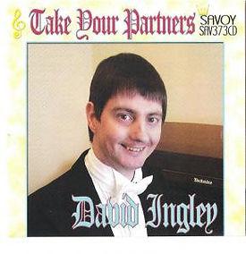 DAVID INGLEY-TAKE YOUR PARTNERS-SAVOY MUSIC