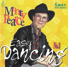 MONTYPEARCE-EASY DANCING-SAVOY MUSIC