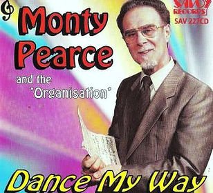 MONTY PEARCE-DANCE MY WAY-SAVOY MUSIC