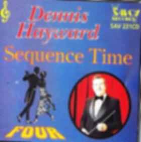 DENNIS HAYWARD-SEQUENCE TME-SAVOY MUSIC