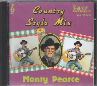 Country Style Mix - Monty Pearce.-- (All Tracks in Sequence)