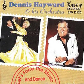 DENNIS HAYWARD-LETS FACE THE MUSIC AND DANCE-SAVOY MUSIC