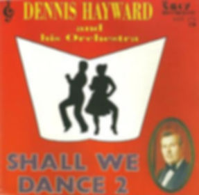 DENNIS HAYWARD-SHALL WE DANCE-SAVOY MUSIC