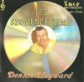 DENNIS HAYWARD-ITS SEQUENCE TIME-SAVOY MUSIC