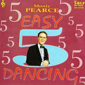 MONT PEARCE-EASY DANCING-SAVOY MUSIC