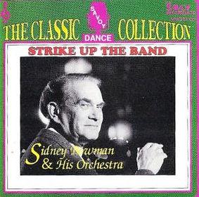 SIDNEY BOWMAN - STRIKE UP TE BAND-SAVOY MUSIC