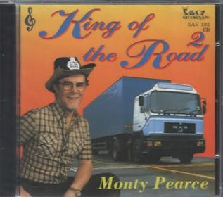 MONTY PEARCE-king of the road-SAVOY MUSIC