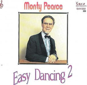 MONTY PEARCE-EASY DNCING-SAVOY MUSIC