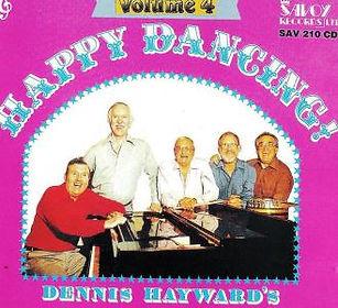 DENNIS HAYWARD-HAPY DANCIN-SAVOY MUSIC
