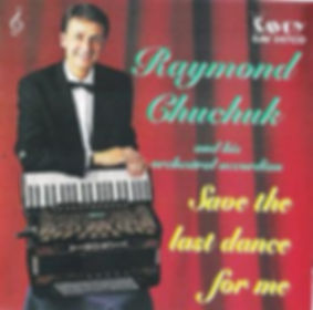 RAYMOD CHUCHUCK-SAVE THE LAST DANCE FOR ME-SAVOY MUSIC