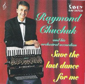 RAYMOD CHUCHUCK-SAVE THE LAST DANCE FOR ME-SAVOY MUSIC