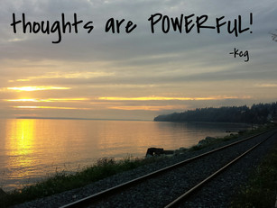 Your thoughts are powerful!