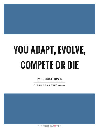 you adapt evolve compete or die poster