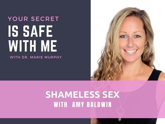Shameless Sex with Amy Baldwin