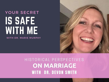Historical Perspectives on Marriage with Dr. Devon Smith
