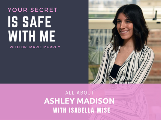 All About Ashley Madison with Isabella Mise
