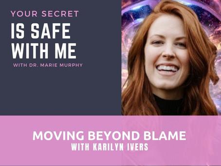 Moving Beyond Blame with Karilyn Ivers