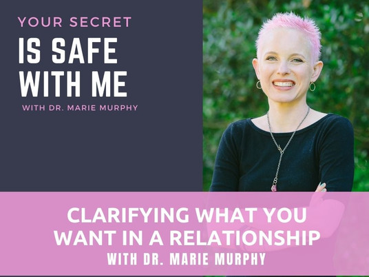 Clarifying What You Want in a Relationship