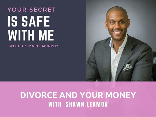 Divorce and Your Money with Shawn Leamon