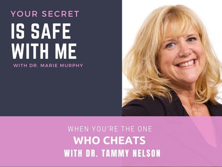 When You're the One Who Cheats with Dr. Tammy Nelson
