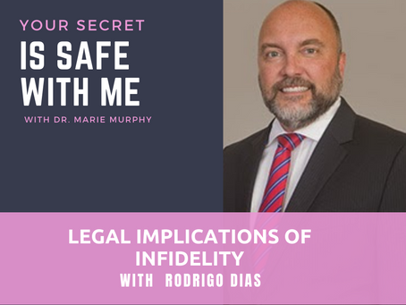 Legal Implications of Infidelity with Rodrigo Dias