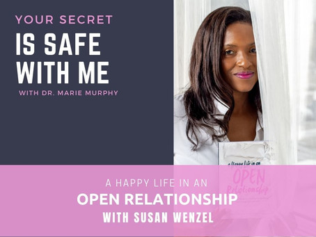 A Happy Life in an Open Relationship with Susan Wenzel