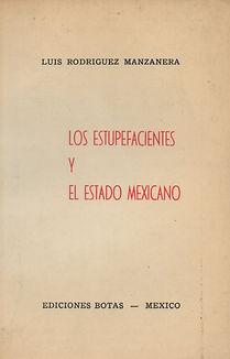 3. LOS ESTUPEFACIENTES Y EL ESTADO MEXIC