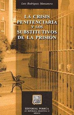 LA CRISIS PENITENCIARIA Y LOS SUBSTITUTI