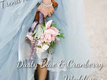 Trend Alert: Dusty Blue And Cranberry Wedding!