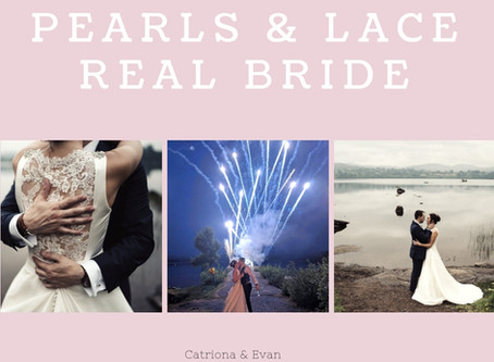 Catriona & Evan - Pearls & Lace Real Bride Diary