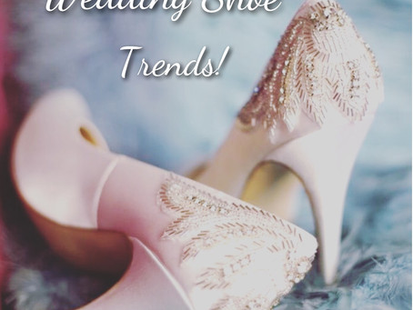 Wedding Shoe Trends!