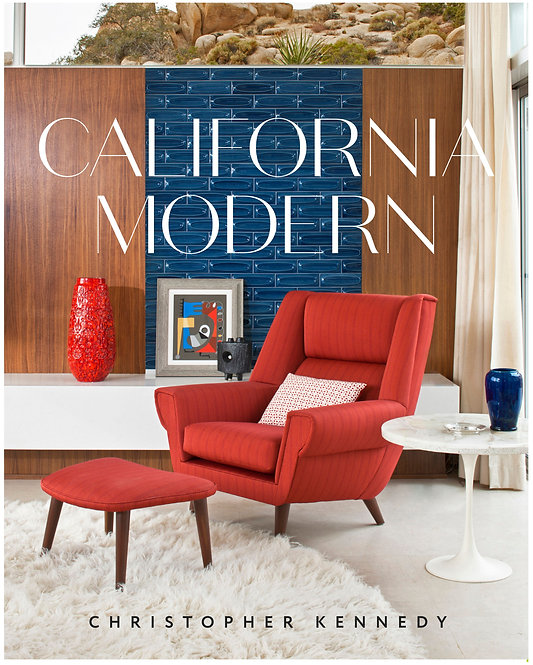 California Modern by Christopher Kennedy