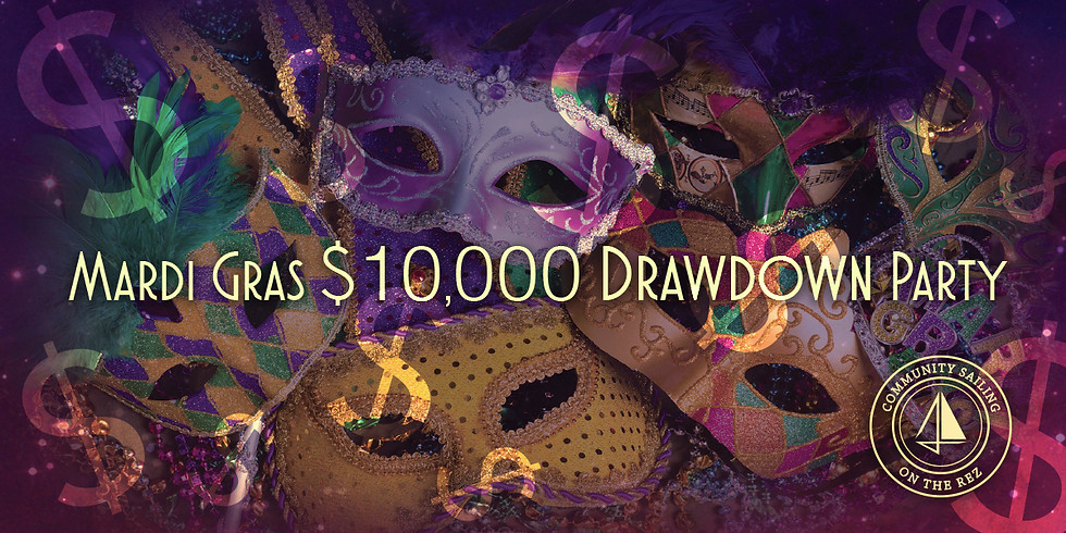 2020 Mardi Gras $10,000 Drawdown