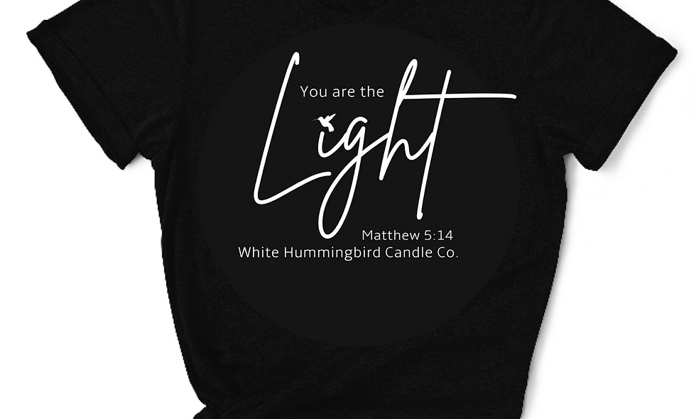 You are the light T-Shirt