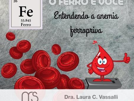 O Ferro e a Anemia - Anemia Ferropriva
