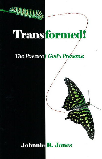 Transformed! The Power of God's Presence